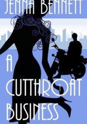 A Cutthroat Business (A Savannah Martin Mystery, #1) Book by Jenna Bennett