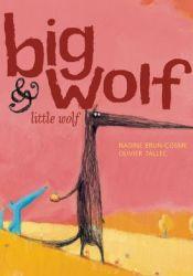 Big Wolf & Little Wolf Book by Nadine Brun-Cosme