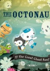 The Octonauts and the Great Ghost Reef Book by Meomi