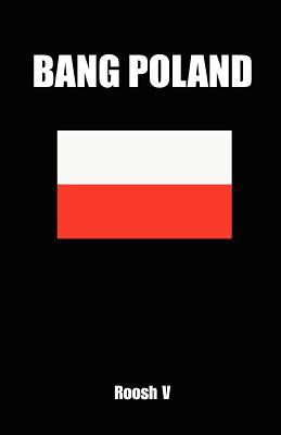 Download Bang Poland: How to Make Love with Polish Girls in Poland