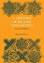 A History of Islamic Philosophy Book by Majid Fakhry