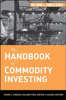Download The Handbook of Commodity Investing