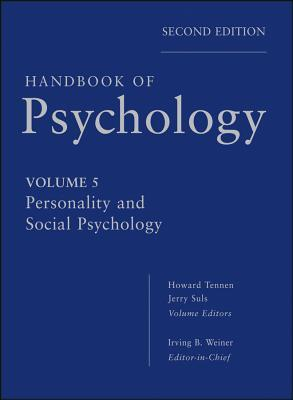 Download Handbook of Psychology, Personality and Social Psychology