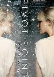 Pivot Point (Pivot Point, #1) Book by Kasie West