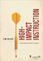High-Impact Instruction: A Framework for Great Teaching Book by Jim Knight
