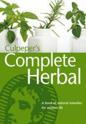 Culpeper's Complete Herbal Book by Nicholas Culpeper