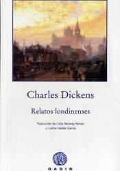 Relatos londinenses Book by Charles Dickens