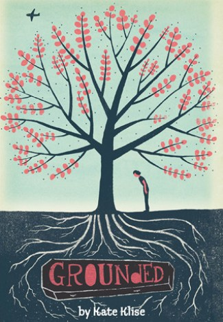 """Cover of """"Grounded"""" by Kate Klise"""