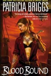 Blood Bound (Mercy Thompson, #2) Book