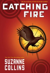 Catching Fire (The Hunger Games, #2) Book