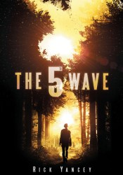 The 5th Wave (The 5th Wave, #1) Book by Rick Yancey
