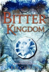 The Bitter Kingdom (Fire and Thorns, #3) Book by Rae Carson