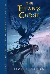 The Titan's Curse (Percy Jackson and the Olympians, #3) Book