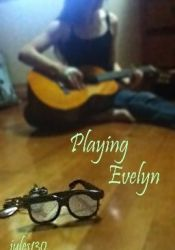 Playing Evelyn Book by jules130