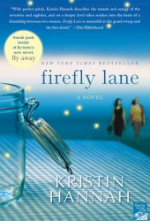 Firefly Lane (Firefly Lane, #1) Book