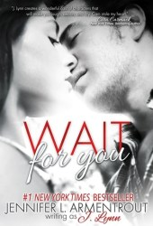 Wait for You (Wait for You, #1) Book