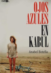 Ojos azules en Kabul Book by Anabel Botella