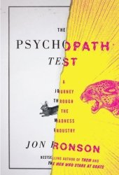 The Psychopath Test: A Journey Through the Madness Industry Book