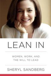 Lean In: Women, Work, and the Will to Lead Book