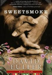 Sweetsmoke Book by David Fuller