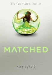 Matched (Matched, #1) Book by Ally Condie