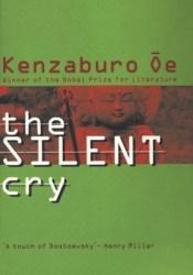 The Silent Cry Book by Kenzaburō Ōe