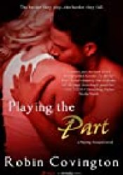 Playing the Part Book by Robin Covington