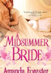 A Midsummer Bride (Marriage Mart, #2) Book by Amanda Forester