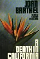 A Death In California Book by Joan Barthel