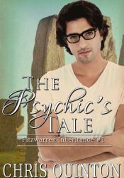 The Psychic's Tale (Fitzwarren Inheritance #1) Book by Chris Quinton