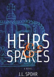 Heirs & Spares (The Realm Series, #1) Book by J.L. Spohr