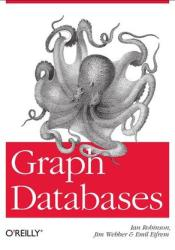 Graph Databases Book by Ian Robinson