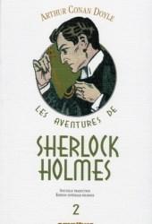 Les Aventures de Sherlock Holmes 2 : Les Mémoires de Sherlock Holmes (II) ; Le Chien des Baskerville (II) ; Le retour de Sherlock Holmes : Edition bilingue français-anglais Pdf Book