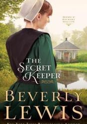 The Secret Keeper (Home to Hickory Hollow #4) Book by Beverly Lewis