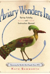Aviary Wonders Inc. Spring Catalog and Instruction Manual Book