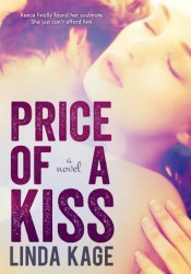 Price of a Kiss (Forbidden Men, #1) Book by Linda Kage