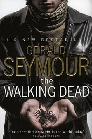 The Walking Dead PDF Book by Gerald Seymour PDF ePub