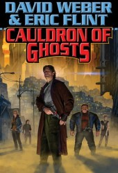 Cauldron of Ghosts (Honorverse: Wages of Sin, #3) Book