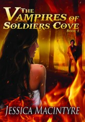 The Vampires of Soldiers Cove (The Vampires of Soldiers Cove, #1) Book by Jessica MacIntyre