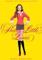 Pretty Little Liars (Pretty Little Liars, #1) Book by Sara Shepard