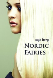 Nordic Fairies, Part 1: Nordic Fairies Book by Saga Berg