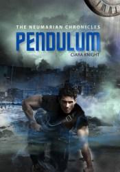 Pendulum (The Neumarian Chronicles, #2) Book by Ciara Knight