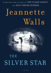 The Silver Star Book by Jeannette Walls