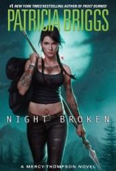 Night Broken (Mercy Thompson, #8) Book