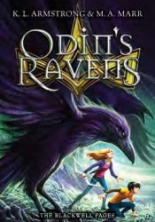 Odin's Ravens (The Blackwell Pages, #2) Book by K.L. Armstrong