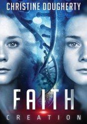 Faith Creation, All Lies Revealed Book by Christine Dougherty