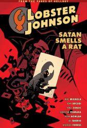 Lobster Johnson, Vol. 3: Satan Smells a Rat Book