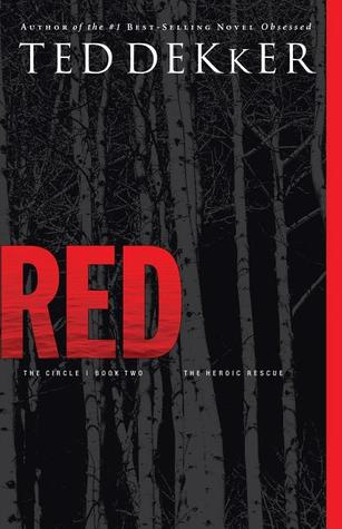 """Cover of """"Red"""" by Ted Dekker."""