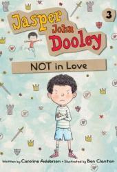 Jasper John Dooley: Not in Love (Jasper John Dooley, #3) Pdf Book