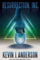 Resurrection, Inc. Book by Kevin J. Anderson